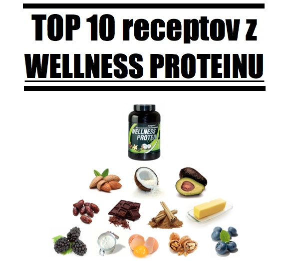 TOP 10 receptive z Wellness Proteinu
